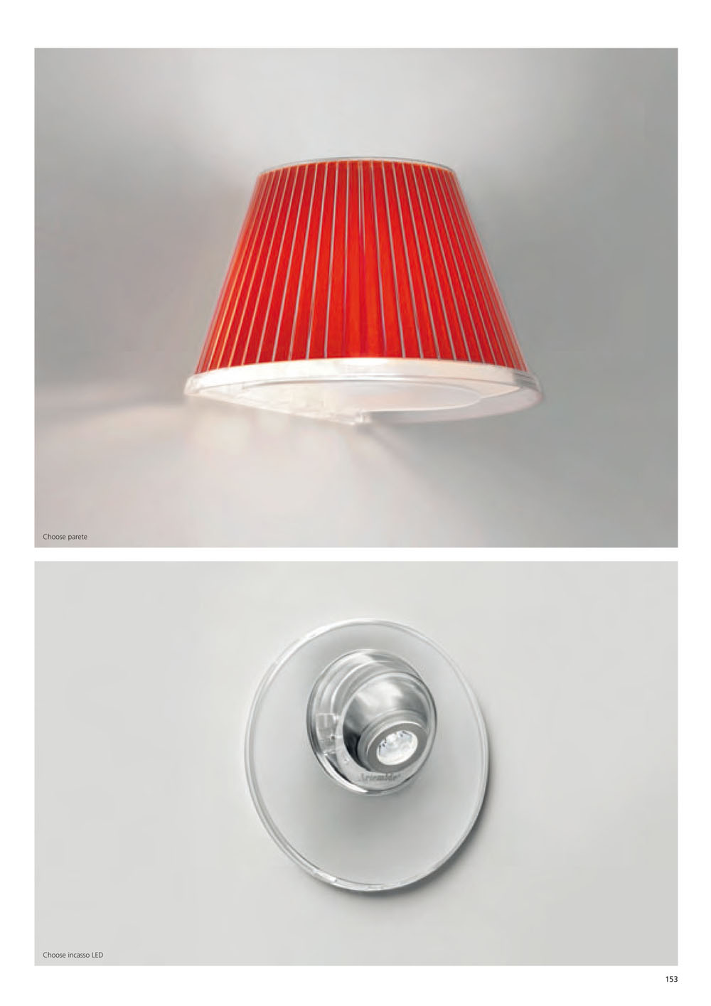 Choose Aplique + LED Estructura gris Aluminio, Difusor Rojo